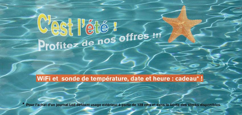 Promo été, temperature heure et wifi offerts !!